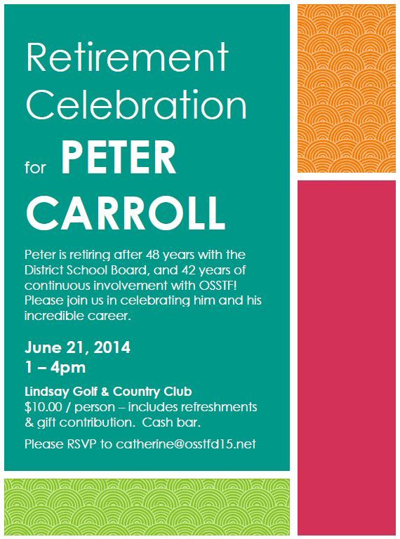 Retirement Celebration for Peter Carroll: June 21, 2014, 1-4pm at the Lindsay Golf & Country Club.  $10/person - includes refreshments & gift contribution.  Cash bar.  RSVP to catherine@osstfd15.net
