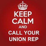 Keep Calm & Call Your Union Rep image